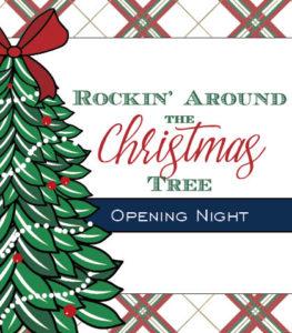 Rockin Around Christmas Tree.2019 A Christmas Affair Opening Night Rockin Around The